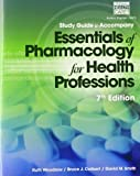 img - for Study Guide for Woodrow/Colbert/Smith's Essentials of Pharmacology for Health Professions, 7th by Ruth Woodrow (2014-03-25) book / textbook / text book