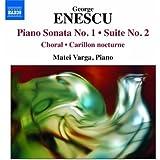 Enescu: Piano Music (Piano Sonata No.1/ Piano Suite No.2)