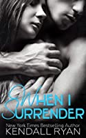When I Surrender (When I Break Book 2) (English Edition)