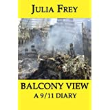 Balcony View - a 9/11 Diary ~ Julia Bloch Frey