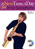 img - for A New Tune a Day - Tenor Saxophone, Book 1 book / textbook / text book
