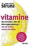 Vitamine: Aus der Natur oder als Nahrungsergänzung - wie...