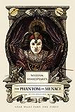 William Shakespeare's The Phantom of Menace: Star Wars Part the First (William Shakespeare's Star Wars Book 4)