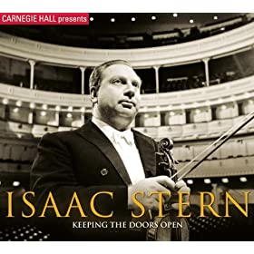 Carnegie Hall Presents Isaac Stern: Keeping The Doors Open