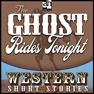 The Ghost Rides Tonight | [Max Brand]