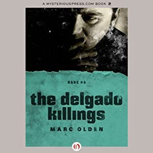 The Delgado Killings | [Marc Olden]