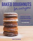 img - for Baked Doughnuts For Everyone: From Sweet to Savory to Everything in Between, 101 Delicious Recipes, All Gluten-Free book / textbook / text book