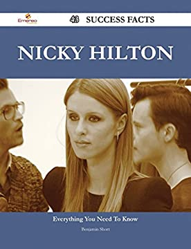 Nicky Hilton 43 Success Facts - Everything you need to know about Nicky Hilton