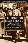 Thurgood Marshall: American Revolutio...