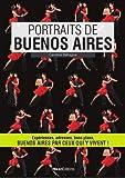 vignette de 'Portraits de Buenos Aires (Caroline BEHAGUE)'
