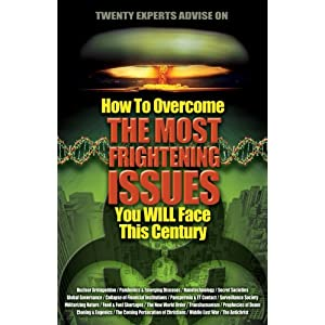 20 Experts Advise You on How to Overcome the Most Frightening Issues You Will Face This Century, Horn, Thomas