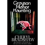 Grayson Manor Haunting (Addison Lockhart Series, Book One)