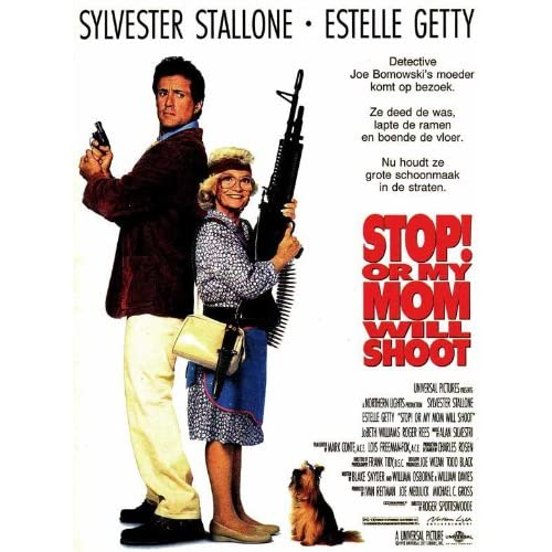 Stop Or My Mom Will Shoot Movie Poster (27 x 40 Inches - 69cm x 102cm