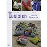 Crochet tunisien : Volume 2, Points fantaisie