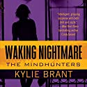 Waking Nightmare Audiobook by Kylie Brant Narrated by Bronson Pinchot