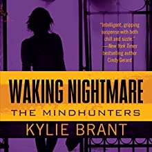Waking Nightmare (       UNABRIDGED) by Kylie Brant Narrated by Bronson Pinchot