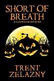 Short of Breath: A Halloween Short Story