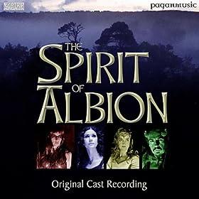 Spirit of Albion - Original Cast Recording