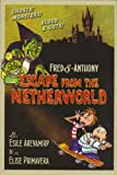 img - for Fred & Anthony Escape from the Netherworld book / textbook / text book