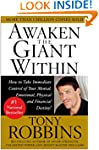 Awaken the Giant Within : How to Take...