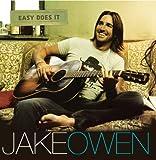 Do You Believe Me Now - Jake Owen