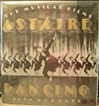 Astaire Dancing: The Musical Films