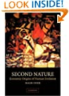Second Nature: Economic Origins of Human Evolution