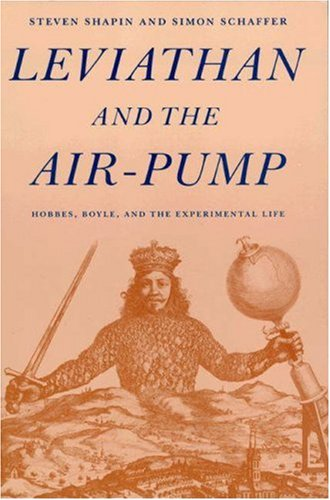 Leviathan and the Air-Pump: Hobbes, Boyle, and the...