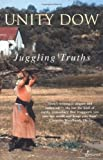img - for Juggling Truths book / textbook / text book