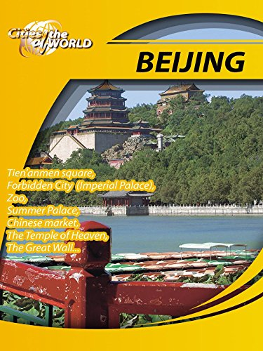 Cities of the World Beijing China