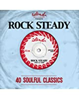 Island Presents:Rock Steady