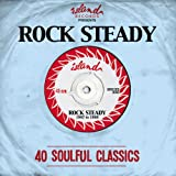 Island Presents: Rock Steady Various Artists