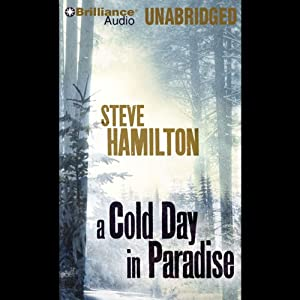 A Cold Day in Paradise | [Steve Hamilton]