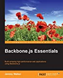 Backbone.js Essentials Kindle Edition