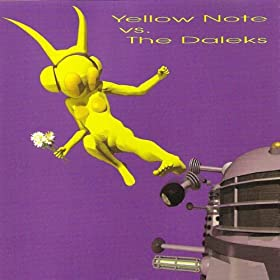 Yellow Note vs. The Daleks