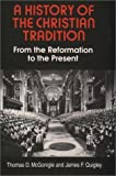 img - for A History of the Christian Tradition, Vol. II: From the Reformation to the Present by Thomas McGonigle (1996-09-01) book / textbook / text book