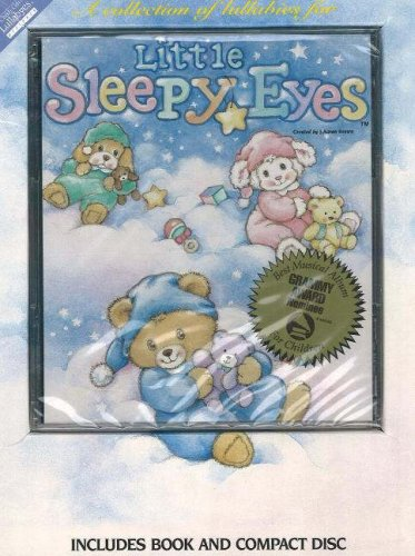 Little Sleepy Eyes: A Collection of Lullabies