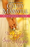 The Bride Says Maybe (The Brides of Wishmore)