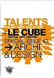 echange, troc Talents Le Cube 2 Archi & Design