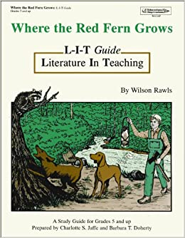 where the red fern grows literature in teaching guide charlotte jaffe barbara doherty. Black Bedroom Furniture Sets. Home Design Ideas