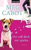 Der will doch nur spielen: Roman (German Edition)