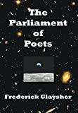 The Parliament of Poets: An Epic Poem available at Amazon for Rs.1592.5