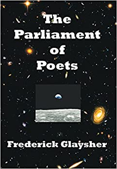 The Parliament of Poets: An Epic Poem 9780982677889 available at Amazon for Rs.1592.5
