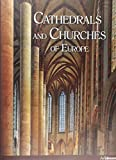 Churches and Cathedrals in Europe