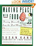 Making Peace with Food: Freeing Yours...
