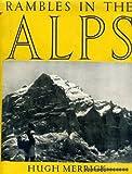 Rambles in the Alps (1125535865) by Merrick, Hugh