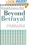 Beyond Betrayal: Taking Charge of You...