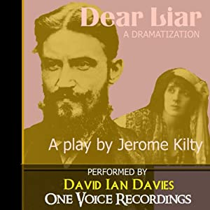 Dear Liar | [Jerome Kilty]