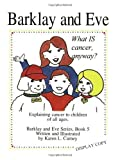 img - for What Is Cancer Anyway?: Explaining Cancer to Children of All Ages by Carney, Karen L. (January 1, 1998) Paperback book / textbook / text book