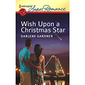 Wish Upon a Christmas Star | [Darlene Gardner]